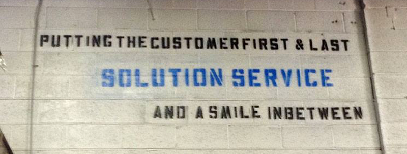 Putting the customer first and last, solution service, and a smile inbetween.